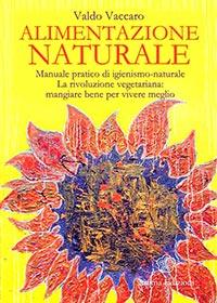alimentazione naturale valdo vaccaro